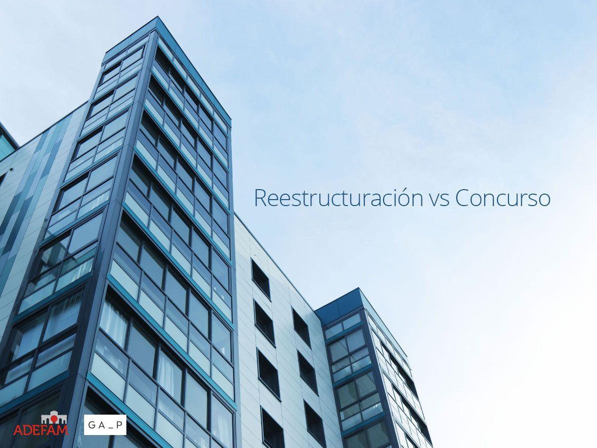 Restructuración-vs-Concurso-ADEFAM-GAP