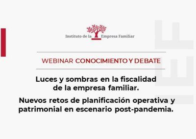 """Webinar Conomiento y Debate """"Luces y sombras en la fiscalidad de la empresa familiar"""""""