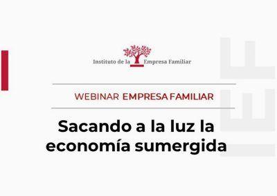 """Webinar Empresa Familiar """"Sacando a la luz la economía sumergida"""""""